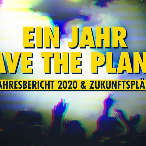 Ein Jahr Rave The Planet